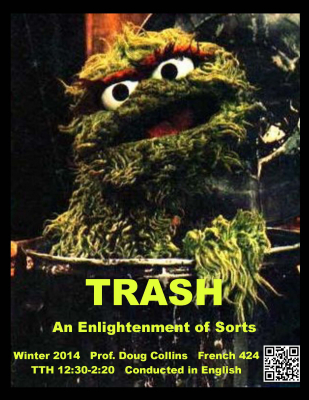 Trash: An Enlightenment of Sorts course flyer