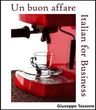 Un buon affare - Italian for Business