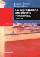 Book cover of La segregazione amichevole