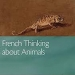 Cover of book French Thinking About Animals, image of chameleon
